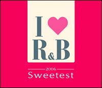 デブラ・モーガン『アイ・ラヴ R&B 2006 ザ・スウィーテスト』