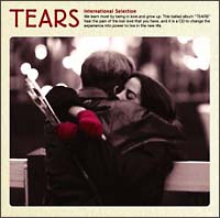 TEARS~INTERNATIONAL SELECTION~