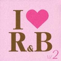 アイ・ラヴR&B VOL.2