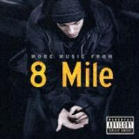 8マイル~モア・ミュージック・フロム・ザ・モーション・ピクチャー