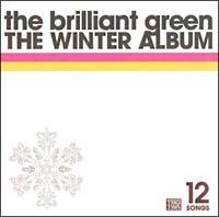 the brilliant green『THE WINTER ALBUM』