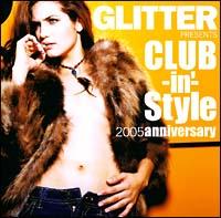 GLITTER プレゼンツ クラビン・スタイル 2005 アニヴァーサリー