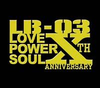 LB-03 プレゼンツ・ラヴ・パワー・ソウル Mixed By DJ HAZIME & SUNSET