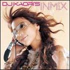 DJ KAORI'S IN MIX