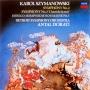 シマノフスキ:交響曲第2&3番、エネスコ:ルーマニア狂詩曲第2番