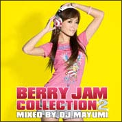 BERRY JAM COLLECTION 2 mixed by DJ MAYUMI