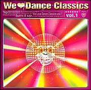 We Love Dance Classics vol.1