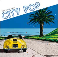 CITY POP SONY MUSIC edition