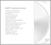 SHIFT NISSAN CM TRACKS