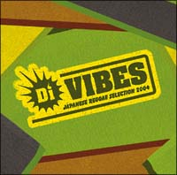 Di VIBES~Japanese Reggae Selection 2004~