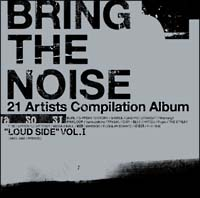"BRING THE NOISE""LOUD SIDE""VOL.1"