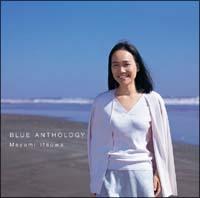 BLUE ANTHOLOGY