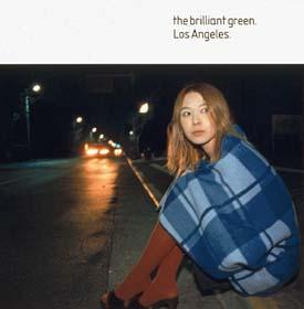 the brilliant green『Los Angeles』