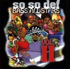 So So Def Bass All Stars 2
