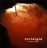 nostalgia~voices & strings~
