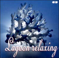 吉俣良『Lagoon relaxing』