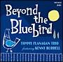 Beyond The Bluebird