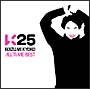 K25~KOIZUMI KYOKO ALL TIME BEST~(通常盤)