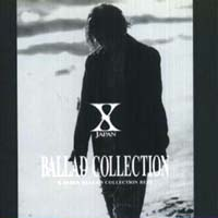 BALLAD COLLECTION~X JAPAN