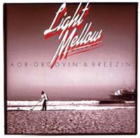 Light Mellow AOR-GROOVIN' & BREEZIN'