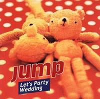 Let's パーティ・ウェディング~jump