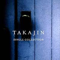 TAKAJIN SINGLE COLLECTION