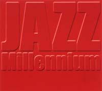 ジャズ・ミレニアム(赤盤)