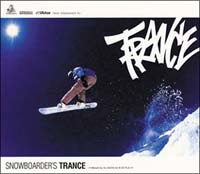 TRANCE-RAVE Presents SNOWBOARDERS TRANCE MIXED BY DJ KAYA FOR K-STYLE