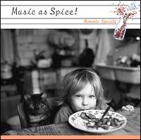 Music as a Spice vol2 Musica Bono~大切な人との食事を輝かせるために~