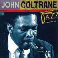 Ken Burns Jazz 20世紀のジャズの宝物/The Very Best of ジョン・コルトレーン