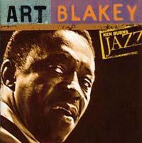 Ken Burns Jazz 20世紀のジャズの宝物/The Very Best of アート・ブレイキー