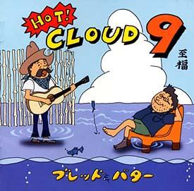 HOT! CLOUD 9