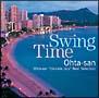 """SWING TIME Ohta-san""""Ukulele Jazz""""Best Selection"""