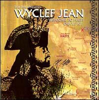 ワイクリフ・ジョン『ウェルカム・トゥ・ハイチ:クレオール101』