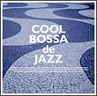 COOL BOSSA de JAZZ