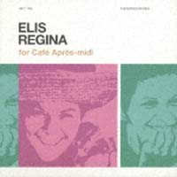 Café Apres-midi for Elis Regina