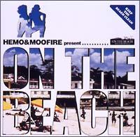 HEMO & MOOFIRE Presents On The Beach