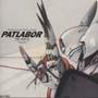 "PATLABOR THE MOVIE ORIGINAL SOUNDTRACK ALBUM PATLABOR VOL.5""INQUEST"""
