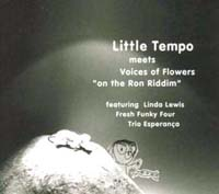 Little Tempo meets Voices of Flowers