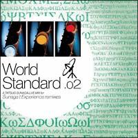 World Standard.02/A Tatsuo Sunaga Live Mix for Sunaga t. Experience Remixes