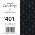 "Sound Concierge #401 ""Do Not Disturb"""