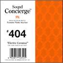 "Sound Concierge #404 ""Electric Carnival"""