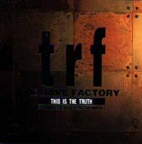 TK RAVE FACTORY~THIS IS THE TRUETH