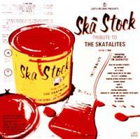 JUSTA RECORD Presents Ska Stock~Tribute to THE SKATALITES~