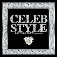 ARMENIAN HOUSE presents CELEB STYLE
