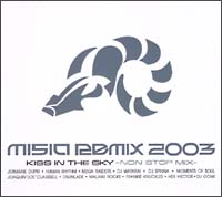 MISIA REMIX 2003 KISS IN THE SKY-NON STOP MIX-