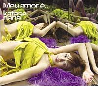 ミ・アモーレ(Meu amor e...)