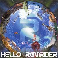 RAM RIDER『HELLO』