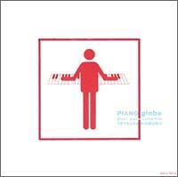 PIANO globe~globe piano collection~