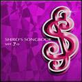 鷺巣詩郎『SHIRO'S SONGBOOK ver.7.0』
